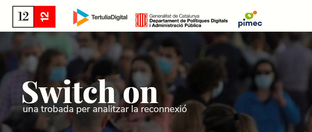 Switch on: la trobada del sector TIC de Catalunya de Cap d'Any